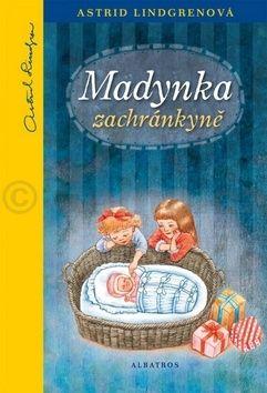 Astrid Lindgrenová: Madynka zachránkyně cena od 155 Kč
