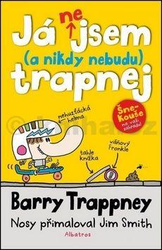 Jim Smith: Já nejsem (a nikdy nebudu) trapnej - Barry Trappney cena od 155 Kč