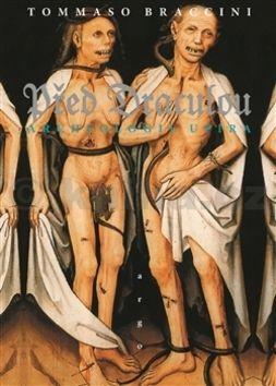 Tommaso Braccini: Před Draculou : Archeologie upíra cena od 276 Kč