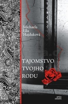 Michaela Ella Hajduková: Tajomstvo tvojho rodu cena od 210 Kč