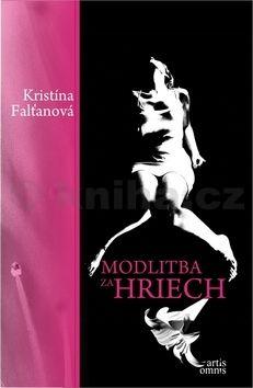 Kristína Falťanová: Modlitba za hriech cena od 229 Kč