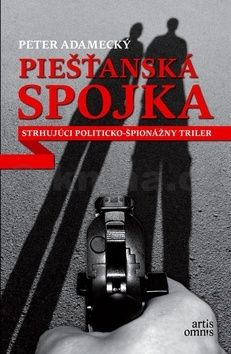 Peter Adamecký: Piešťanská spojka cena od 229 Kč