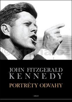 John Fizgerald Kennedy: Portréty odvahy cena od 211 Kč