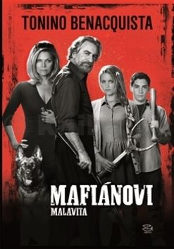Tonino Benacquista: Mafiánovi cena od 135 Kč