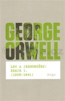 George Orwell: Lev a jednorožec cena od 281 Kč
