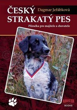 Dagmar Jeřábková: Český strakatý pes cena od 226 Kč