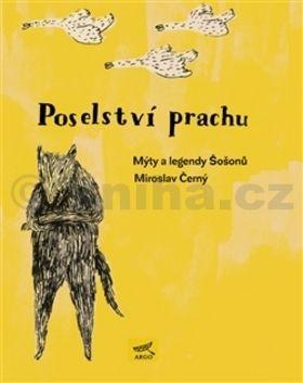 Miroslav Černý: Poselství prachu cena od 236 Kč