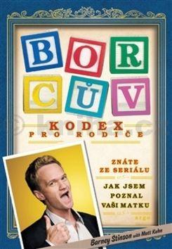 Barney Stinson: Borcův kodex pro rodiče cena od 135 Kč