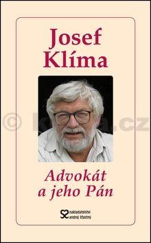 Josef Klíma: Advokát a jeho Pán cena od 123 Kč