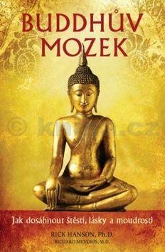 Rick Hanson, Richard Mendius: Buddhův mozek cena od 223 Kč