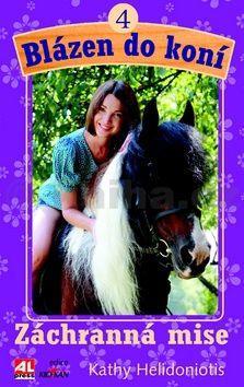 Helidoniotis Kathy: Blázen do koní 4 cena od 126 Kč