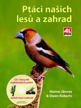 Hannu Jännes, Roberts Owen: Ptáci našich lesů a zahrad cena od 175 Kč