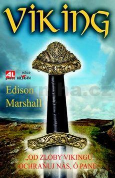 Edison Marshall: Viking cena od 190 Kč