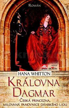 Hana Parkánová-Whitton: Královna Dagmar cena od 149 Kč
