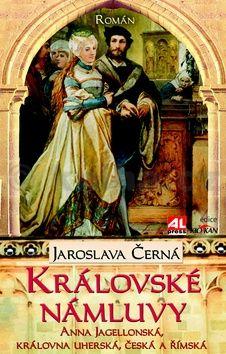 Jaroslava Černá: Královské námluvy cena od 171 Kč