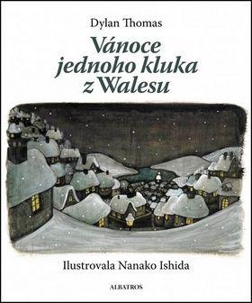 Nanako Ishida, Dylan Thomas: Vánoce jednoho kluka z Walesu cena od 128 Kč