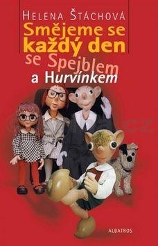 Helena Štáchová: Smějeme se každý den se Spejblem a Hurvínkem cena od 108 Kč