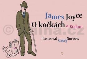 James Joyce, Casey Sorrow: O kočkách a Kodani cena od 135 Kč