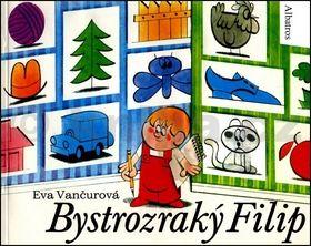 Eva Vančurová: Bystrozraký Filip cena od 40 Kč