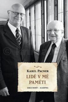 Karel Pacner: Lidé v mé paměti cena od 310 Kč
