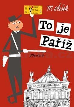 Miroslav Šašek: To je Paříž cena od 199 Kč