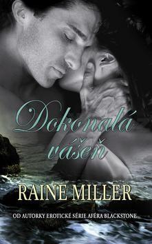 Raine Miller: Dokonalá vášeň cena od 139 Kč