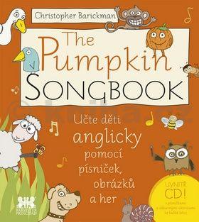 Christopher Barickman: The Pumpkin SONGBOOK + CD - Učte děti anglicky pomocí písniček, obrázků a her cena od 68 Kč
