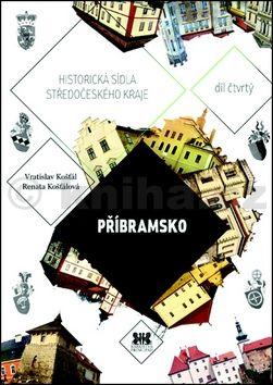 Renata Košťálová, Vratislav Košťál: Příbramsko cena od 86 Kč