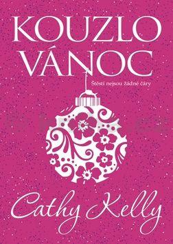 Cathy Kelly: Kouzlo Vánoc cena od 169 Kč