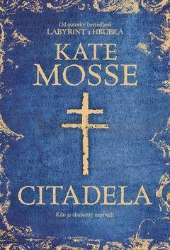 Kate Mosse: Citadela cena od 267 Kč