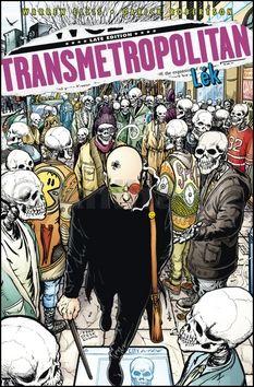Warren Ellis, Darick Robertson: Transmetropolitan 9 - Lék cena od 262 Kč