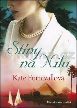 Kate Furnivall: Stíny na Nilu cena od 195 Kč