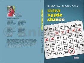 Simona Monyová: Zítra vyjde slunce cena od 114 Kč