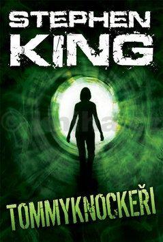Stephen King: Tommyknockeři cena od 302 Kč