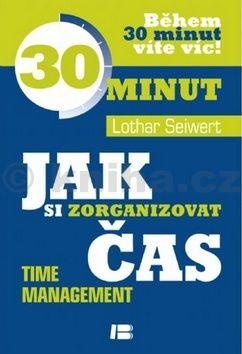 Lothar Seiwert: Jak si zorganizovat čas cena od 124 Kč