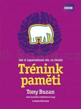 Tony Buzan: Trénink paměti cena od 237 Kč