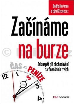 Ondřej Hartman, tým FXstreet.cz: Začínáme na burze cena od 203 Kč