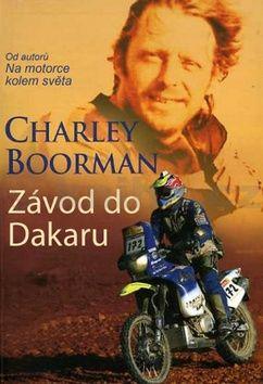 Boorman Charley: Závod do Dakaru cena od 249 Kč