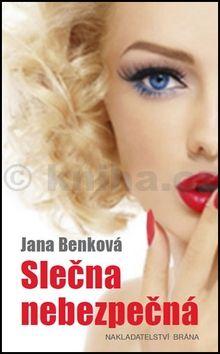 Jana Benková: Slečna nebezpečná cena od 96 Kč