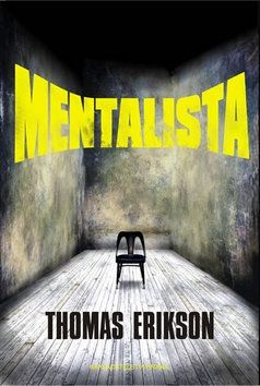 Thomas Erikson: Mentalista cena od 129 Kč