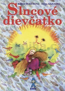 Mária Ďuríčková: Slncové dievčatko cena od 193 Kč