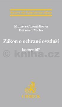 Veronika Tomášková: Zákon o ochraně ovzduší Komntář cena od 648 Kč
