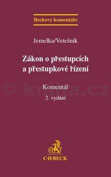 Luboš Jemelka: Zákon o přestupcích a přestupkové řízení cena od 1096 Kč
