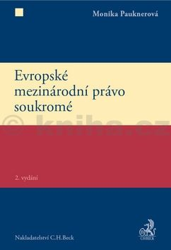 Monika Pauknerová: Evropské mezinárodní právo soukromé cena od 670 Kč