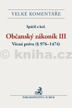 Občanský zákoník III. Věcná práva (ž 976-1474) cena od 2796 Kč