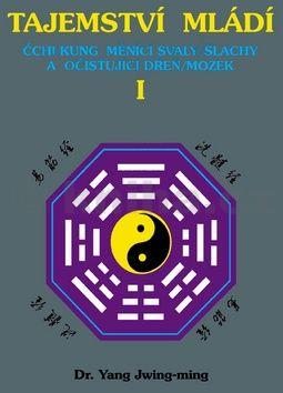 Jwing-ming Yang: Tajemství mládí I cena od 108 Kč