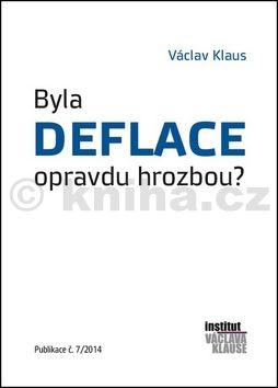 Václav Klaus: Byla deflace opravdu hrozbou? cena od 44 Kč