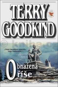 Terry Goodkind: Meč pravdy 8 - Obnažená říše cena od 274 Kč