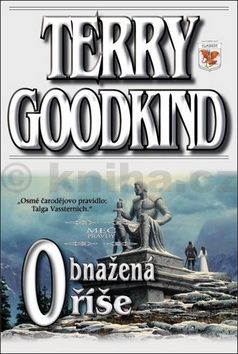 Terry Goodkind: Obnažená říše cena od 269 Kč