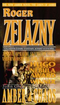 Roger Zelazny, Betancourt J. Gregory: Úsvit Amberu 2 - Amber a Chaos cena od 124 Kč